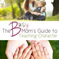 """Review Coming Soon- """"The Busy Mom's Guide to Teaching Character"""" by Jenn Thorson"""