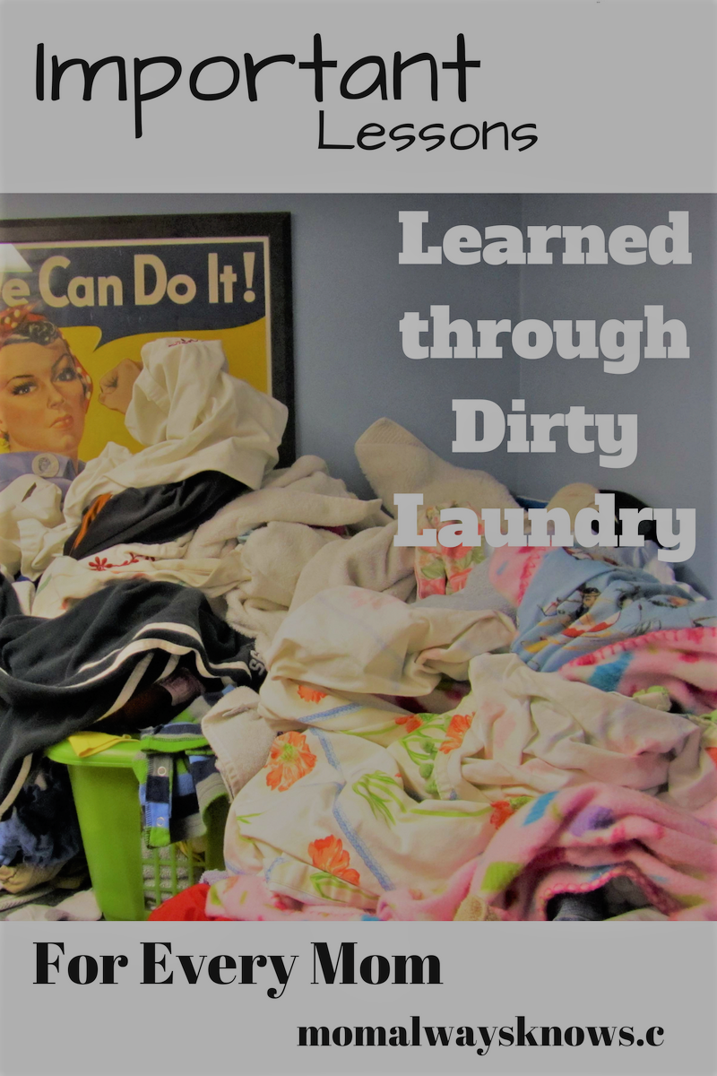 Important Lessons Learned Through Dirty Laundry