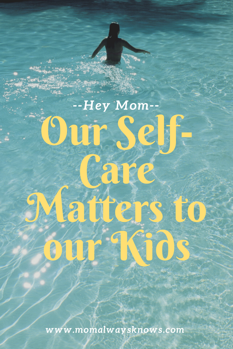 Our Self-Care Matters to our Kids by Laneic Lavalle