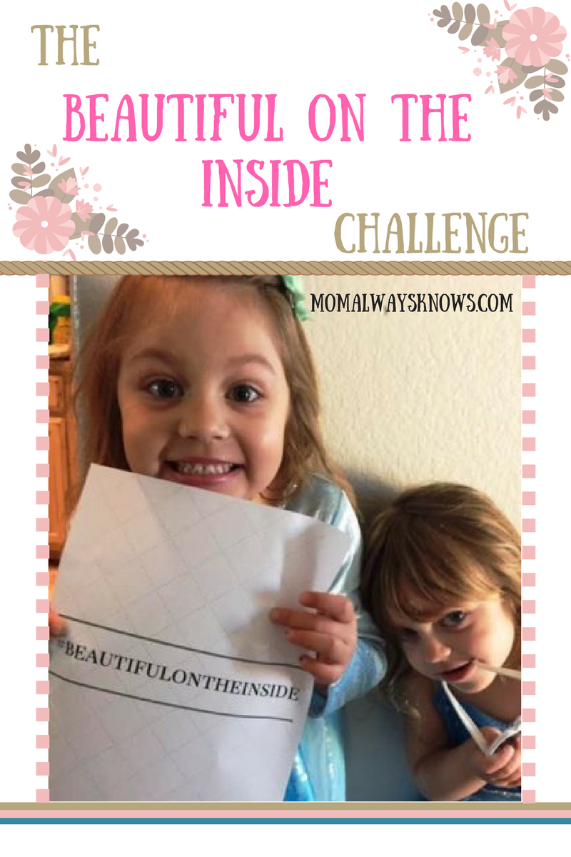 The Beautiful on the inside Challenge  #Beautifulontheinside