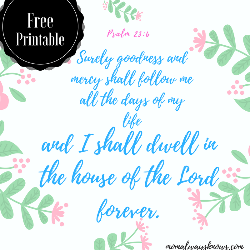graphic regarding Psalm 23 Printable named Obtain absolutely free printable scripture verse Psalm 13:6 Goodness