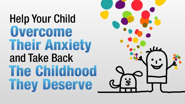 Help Your Child Overcome Anxiety and Fear!  Anxiety-Free Child Program