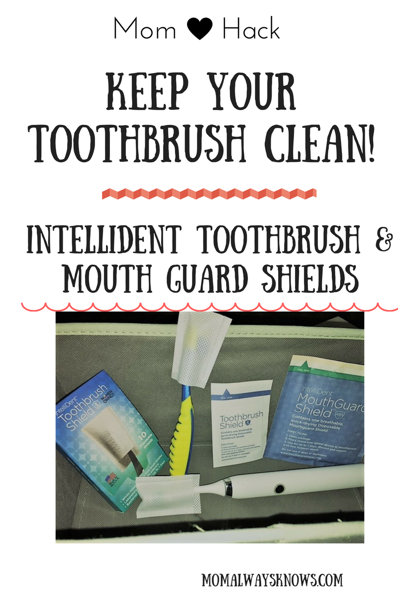 Mom Hack- Review IntelliDent Toothbrush & Mouth Guard Shield
