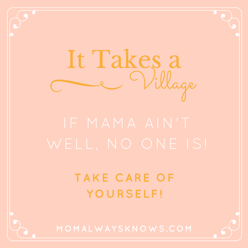 it takes a village mom