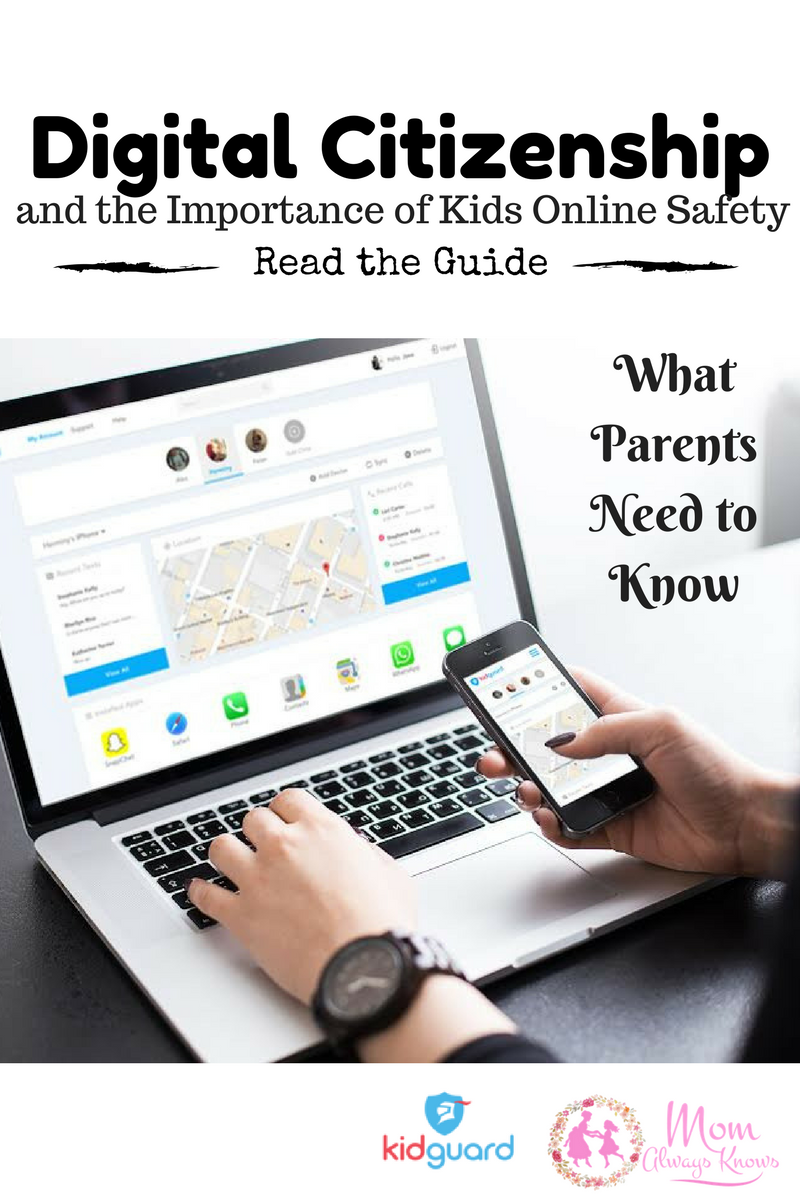 Digital Citizenship and the Importance of Kids Online Safety: What Parents need to know- Read the Guide