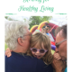 healthy living for families tips