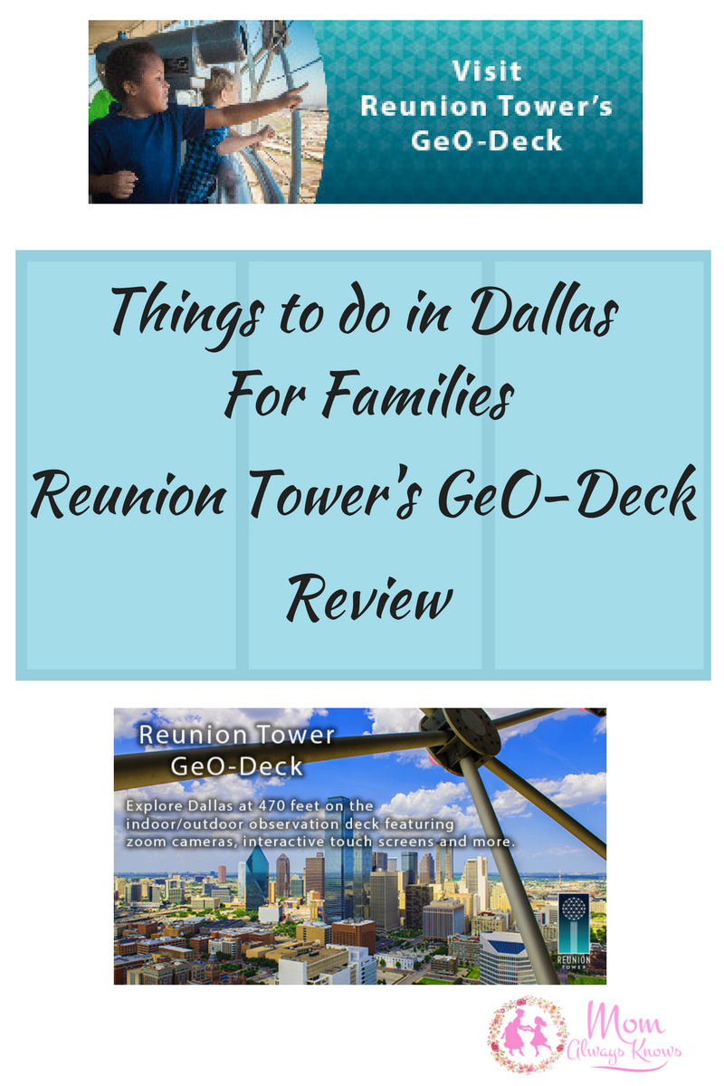 Things to do in Dallas for Families- Reunion Tower's GeO-Deck Review