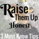 tips to raise honest kids