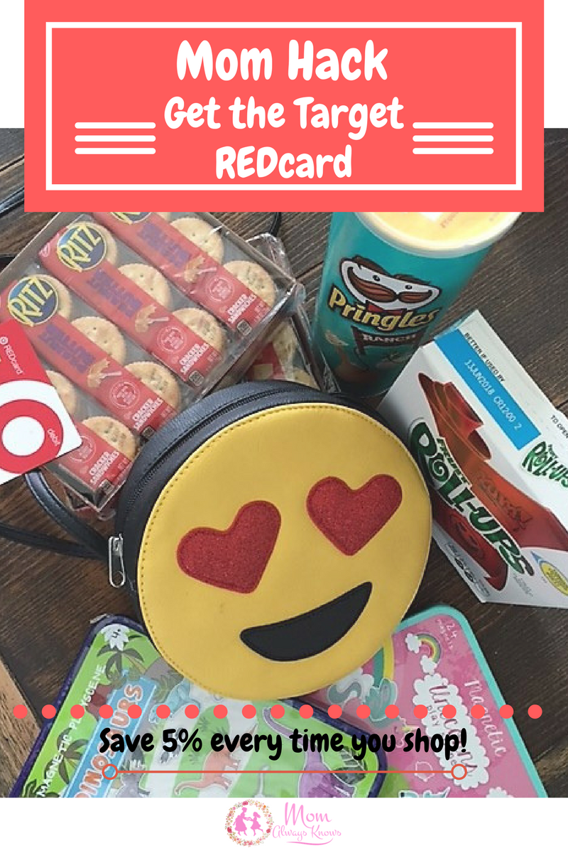 Mom Hack- Target REDcard- Save 5% every time you shop!