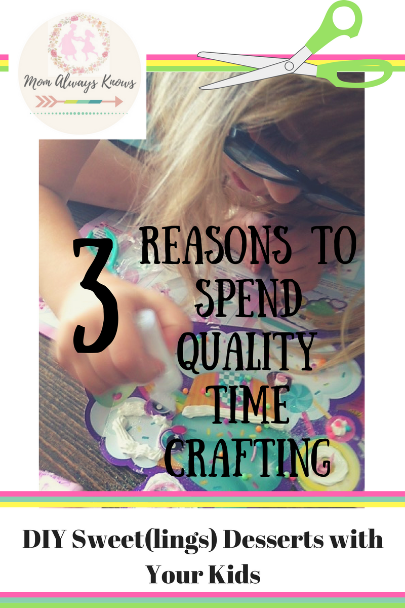 3 Reasons to Spend Quality Time Crafting DIY Sweet(lings) Desserts with Your Kids
