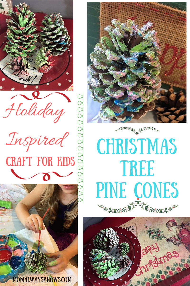 Holiday Inspired Craft for Kids- Christmas Tree Pine Cones