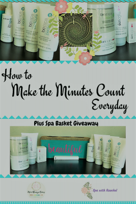 How to Make the Minutes Count Everyday plus Spa Giveaway ($229 value)