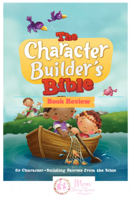 Build Your Kids Character with The Character Builder's Bible
