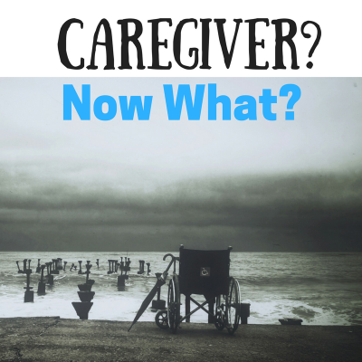 You need a Caregiver?  Now What?