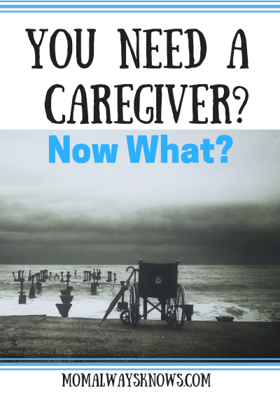 i need a caregiver