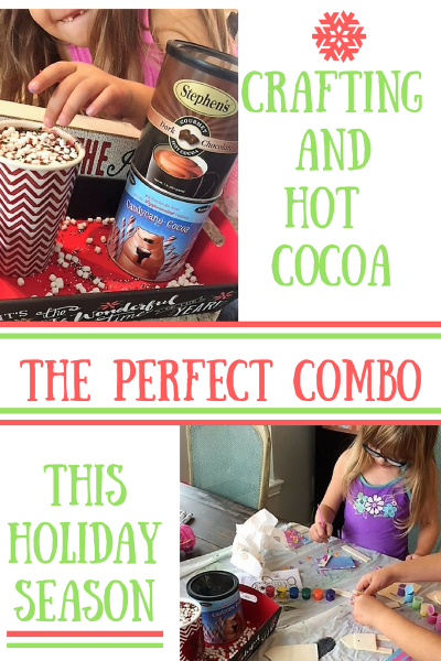 Crafting and Hot Cocoa:  The Perfect Combo this Holiday Season