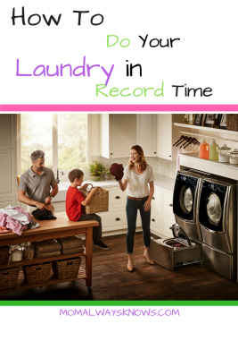 How To Do Your Laundry in Record Time