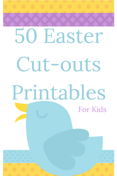 50 Free Easter Cutouts and Printables Crafts for Kids