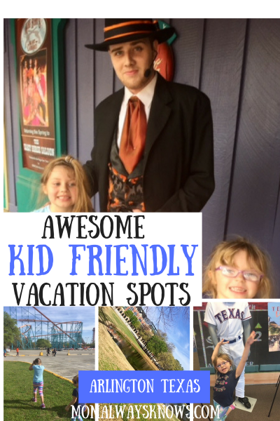 Awesome Kid Friendly Vacation Spots- Arlington TX