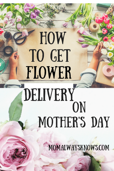 How to Get Flower Delivery on Mother's Day Right the First Time and Every Time