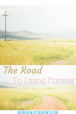 The Road to Living Forever