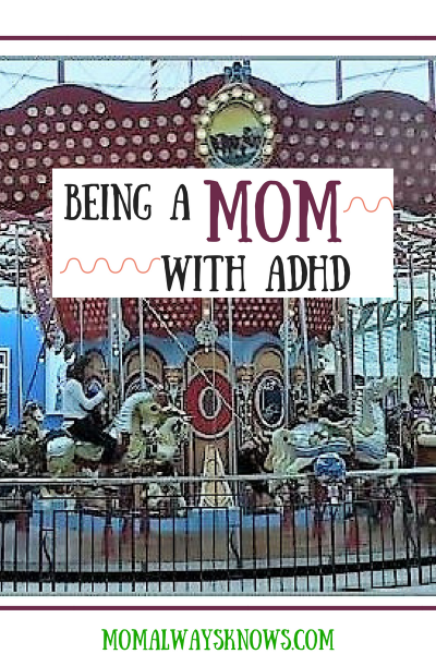 Being A Mom With ADHD