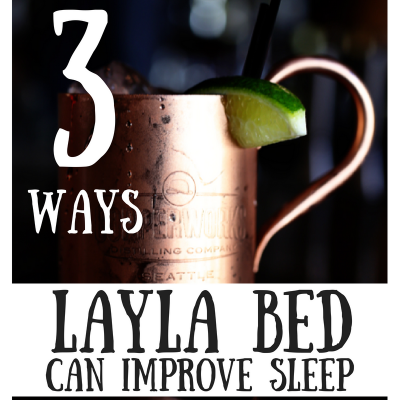 3 Ways Layla Bed Can Improve Your Sleep