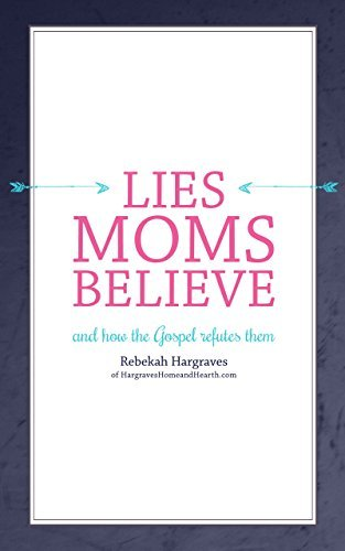 lies moms believe review
