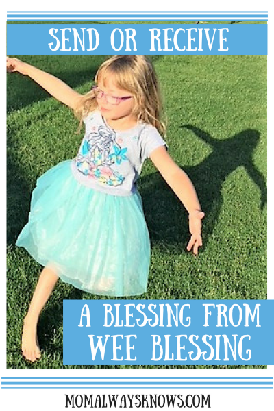 Send or Receive a Blessing From Wee Blessing