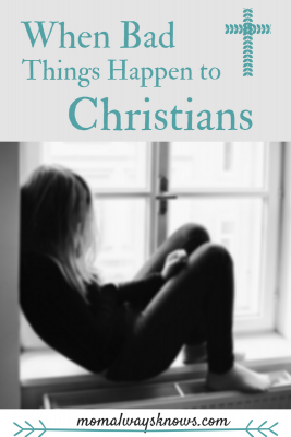 When Bad Things Happen to Christians
