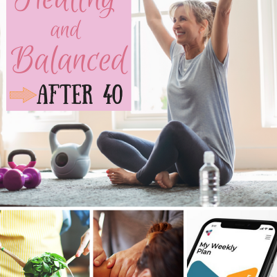 How to Be Healthy and Balanced After 40