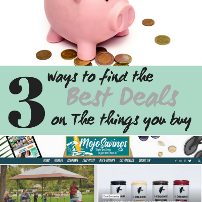 Find Your Savings Mojo- 3 Ways to Find The Best Deals on Things You Buy