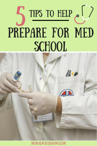 5 Tips To Help Your Graduate Prepare for Med School