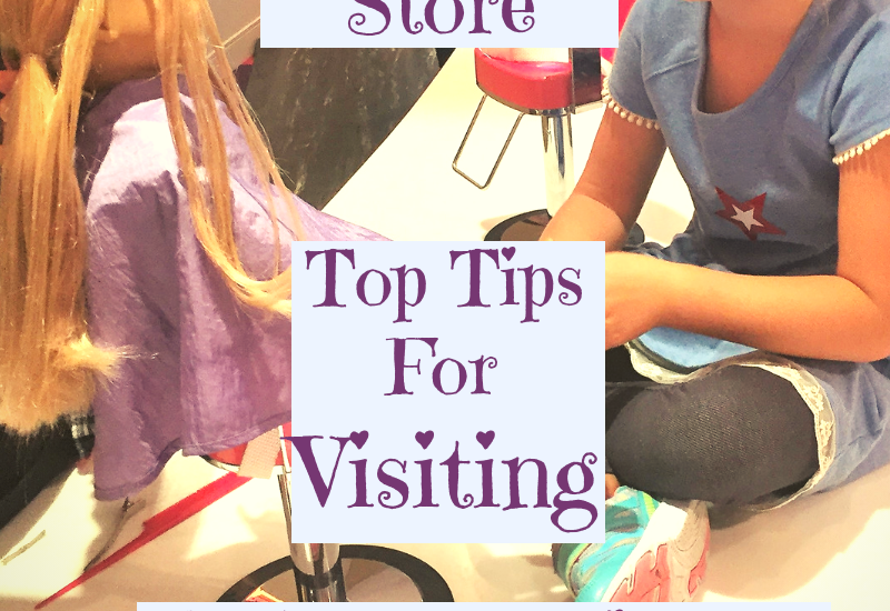 tips for going to american girl store