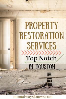 Top Notch Property Restoration Services in Houston