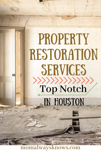Top Notch Property Restoration Services in Houston