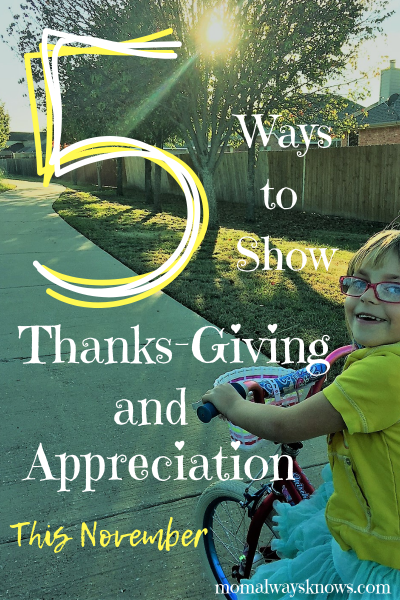 5 Ways to Show Thanks-Giving and Appreciation This November (Plus Free Printable)