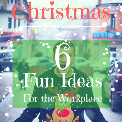 Celebrate Christmas In Workplace- 6 Fun Ideas