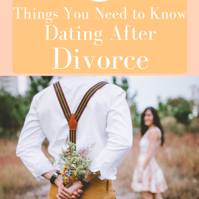 Dating Again After Divorce- 3 Things You Need to Know