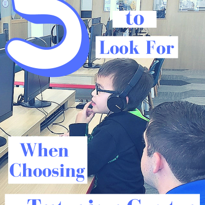 5 Things to Look for When Choosing a Tutoring Center