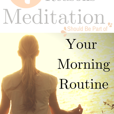 4 Reasons Meditation Should Be Part of Your Morning Routine
