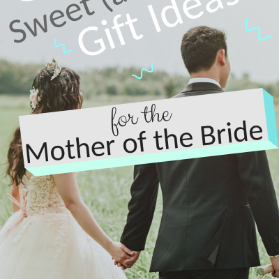 6 Sweet (and Free) Gift Ideas for the Mother of the Bride