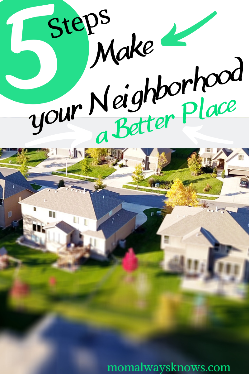 better neighborhood